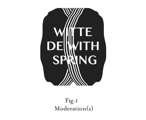 Moderation(s) - a two-year collaboration between Spring and<br/>Witte de With Center for Contempoaray Art in Rotterdam, 2012-2014